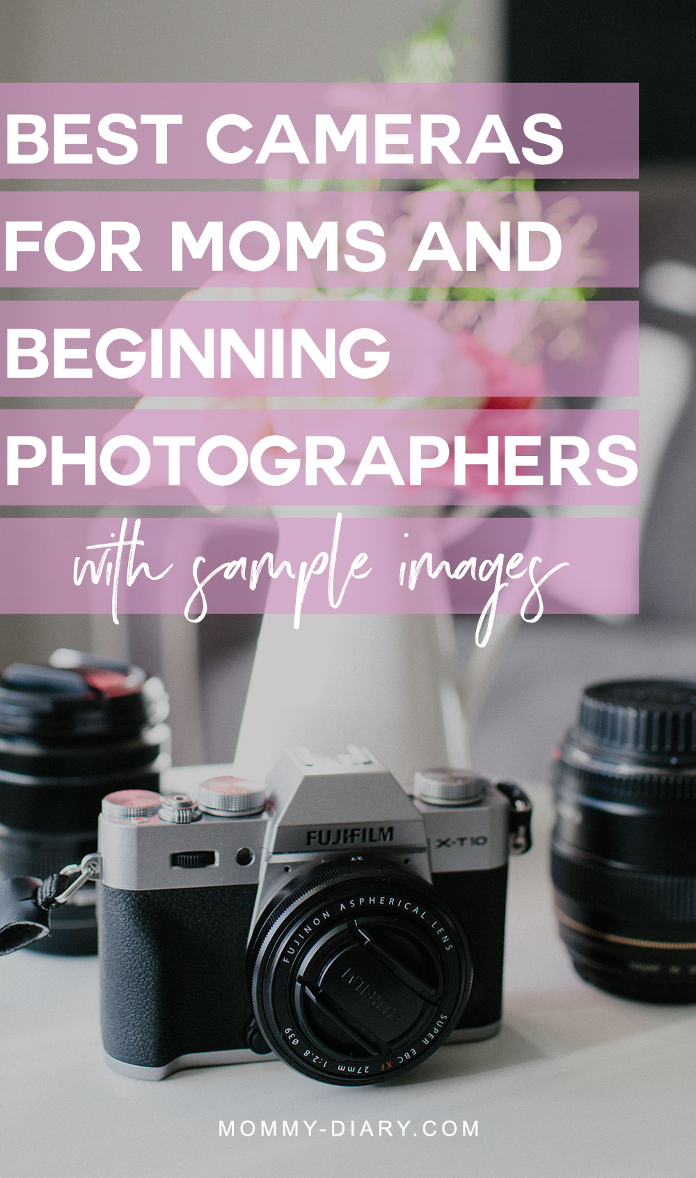 best-camera-for-moms-pinterest-2