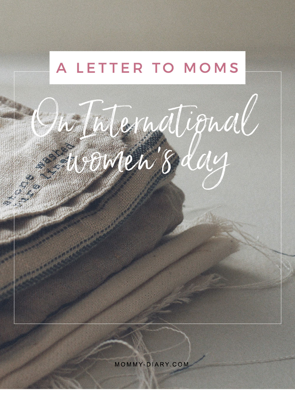 a-letter-to-moms-international-womens-day