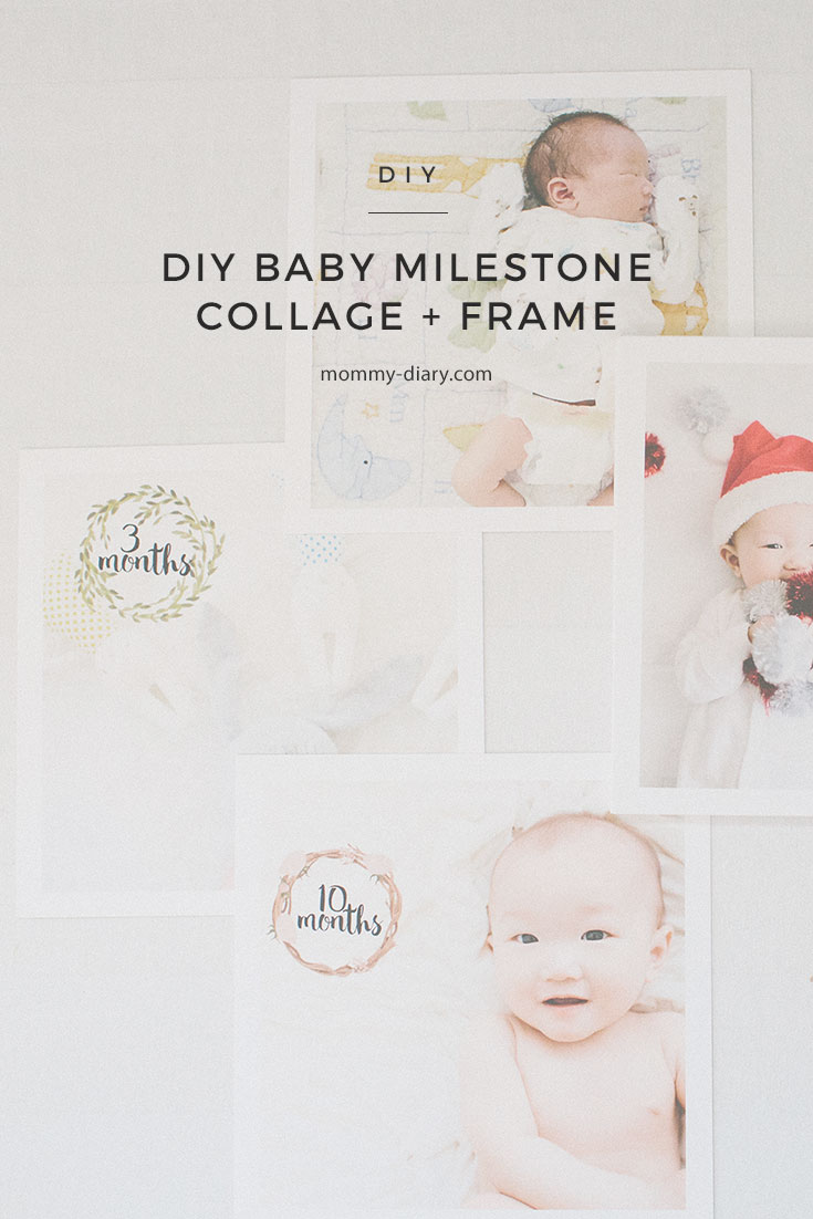 Diy Baby Milestone Collage Frame Mommy Diary