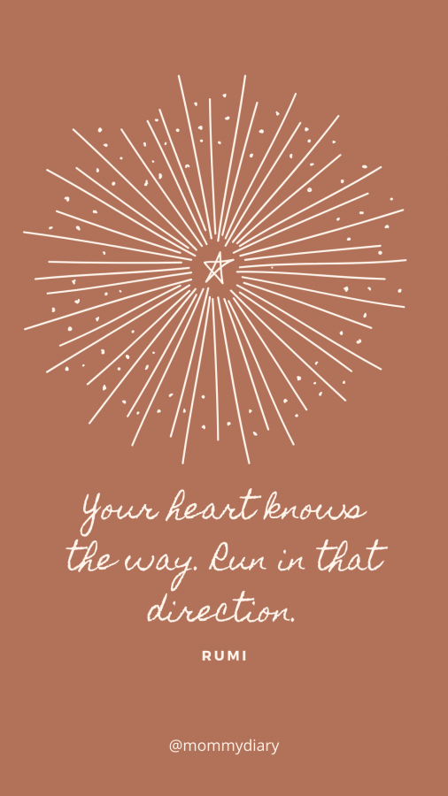 your heart knows the way